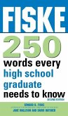 Fiske 250 Words Every High School Graduate Needs to Know (eBook, ePUB)