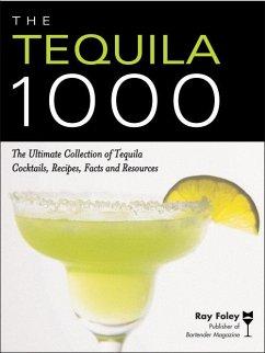The Tequila 1000 (eBook, ePUB) - Foley, Ray