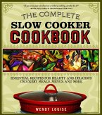 The Complete Slow Cooker Cookbook (eBook, ePUB)