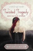The Twisted Tragedy of Miss Natalie Stewart (eBook, ePUB)