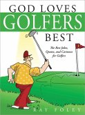 God Loves Golfers Best (eBook, ePUB)