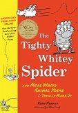 The Tighty Whitey Spider (eBook, ePUB)