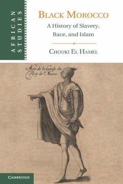 Black Morocco (eBook, ePUB) - Hamel, Chouki El