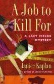 A Job to Kill For (eBook, ePUB)