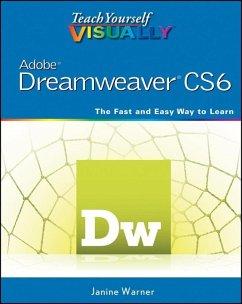 Teach Yourself VISUALLY Adobe Dreamweaver CS6 (eBook, PDF) - Warner, Janine