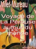 Voyage de La Pérouse autour du monde (eBook, ePUB)