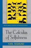 Calculus of Selfishness (eBook, PDF)