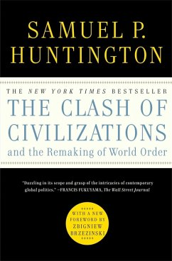 The Clash of Civilizations and the Remaking of World Order (eBook, ePUB) - Huntington, Samuel P.