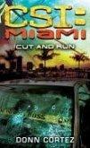 CSI: Miami: Cut and Run (eBook, ePUB)