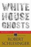White House Ghosts (eBook, ePUB)