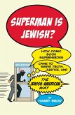 Superman Is Jewish? (eBook, ePUB)