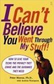 I Can't Believe You Went Through My Stuff! (eBook, ePUB)