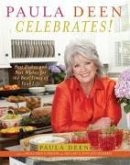 Paula Deen Celebrates! (eBook, ePUB)