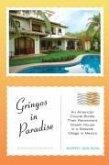 Gringos in Paradise (eBook, ePUB)
