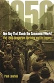 One Day That Shook the Communist World (eBook, PDF)