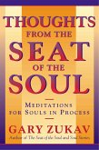 Thoughts From the Seat of the Soul (eBook, ePUB)