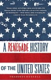 A Renegade History of the United States (eBook, ePUB)