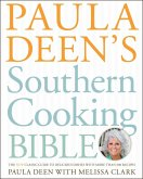 Paula Deen's Southern Cooking Bible (eBook, ePUB)