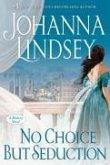 No Choice But Seduction (eBook, ePUB)