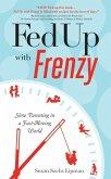 Fed Up with Frenzy (eBook, ePUB)