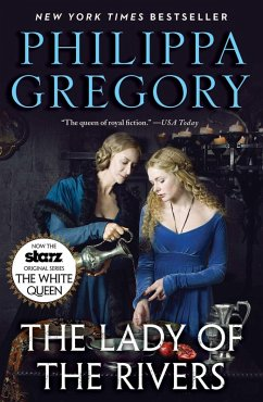 The Lady of the Rivers (eBook, ePUB) - Gregory, Philippa