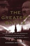 The Greatest Battle (eBook, ePUB) - Nagorski, Andrew