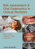 Risk Assessment and Oral Diagnostics in Clinical Dentistry (eBook, ePUB)