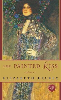 The Painted Kiss (eBook, ePUB) - Hickey, Elizabeth