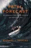 Fatal Forecast (eBook, ePUB)