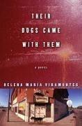 Their Dogs Came with Them (eBook, ePUB) - Viramontes, Helena Maria