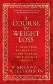 A Course In Weight Loss (eBook, ePUB)