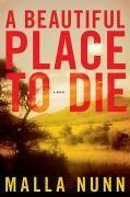 A Beautiful Place to Die (eBook, ePUB) - Nunn, Malla