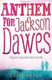 Anthem for Jackson Dawes (eBook, ePUB)