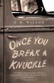 Once You Break a Knuckle (eBook, ePUB)