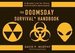 The Doomsday Survival Handbook (eBook, ePUB) - Murphy, David P.