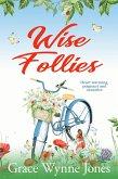 Wise Follies (eBook, ePUB)