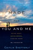 Made for You and Me (eBook, ePUB)