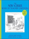 The New Yorker Book of Teacher Cartoons, Revised and Updated (eBook, PDF)