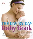 The Day-by-Day Baby Book (eBook, PDF)