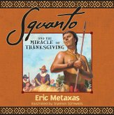 Squanto and the Miracle of Thanksgiving (eBook, ePUB)