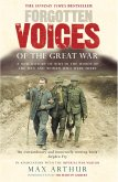 Forgotten Voices Of The Great War (eBook, ePUB)