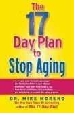 The 17 Day Plan to Stop Aging (eBook, ePUB)