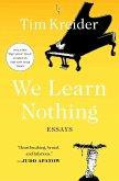 We Learn Nothing (eBook, ePUB)