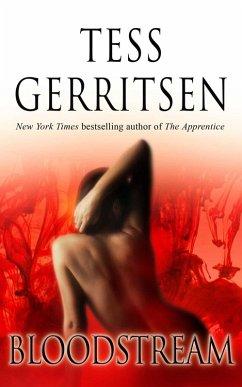 Bloodstream (eBook, ePUB) - Gerritsen, Tess
