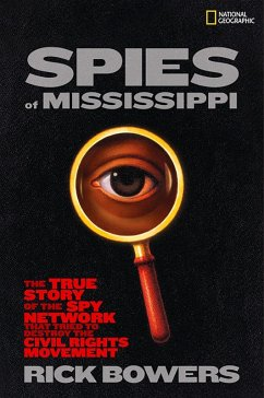 Spies of Mississippi (eBook, ePUB) - Bowers, Rick
