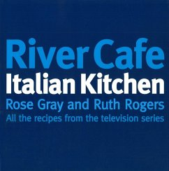 River Cafe Italian Kitchen (eBook, ePUB) - Gray, Rose; Rogers, Ruth