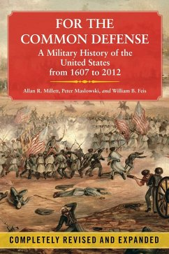 For the Common Defense (eBook, ePUB) - Millett, Allan R.; Maslowski, Peter