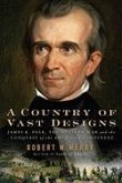 A Country of Vast Designs (eBook, ePUB)