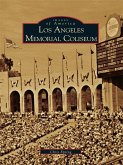Los Angeles Memorial Coliseum (eBook, ePUB)