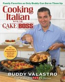 Cooking Italian with the Cake Boss (eBook, ePUB)